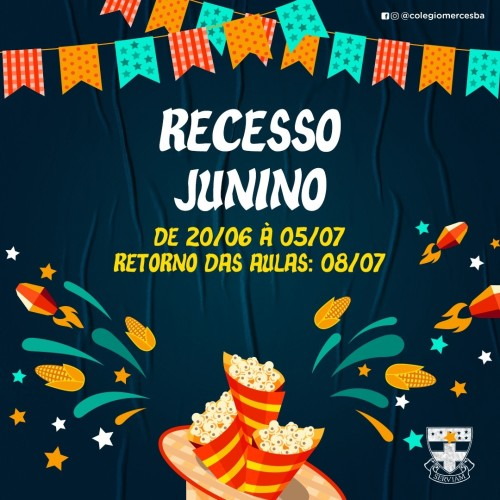 RECESSO JUNINO