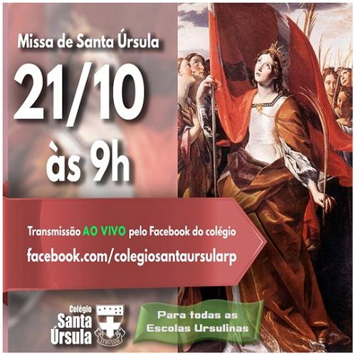 MISSA DE SANTA ÚRSULA DIA 21.10 - 9H