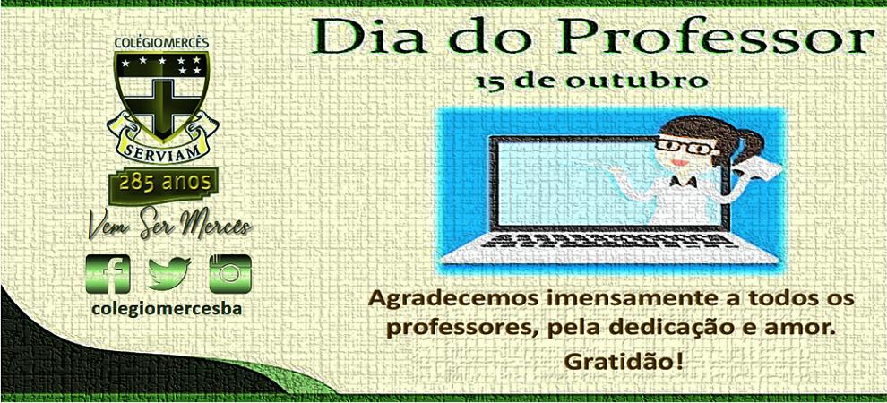 PROFESSORES, NOSSA GRATIDÃO!