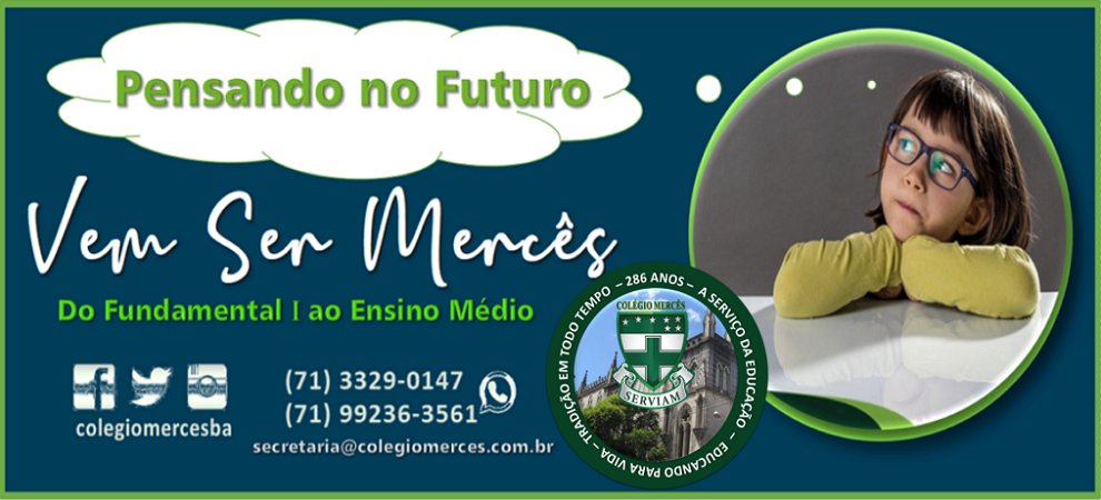 COLÉGIO MERCÊSPENSANDO NO FUTURO